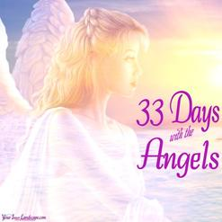33 Days with the Angels