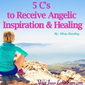 5 C's to Receive Angelic Inspiration & Healing
