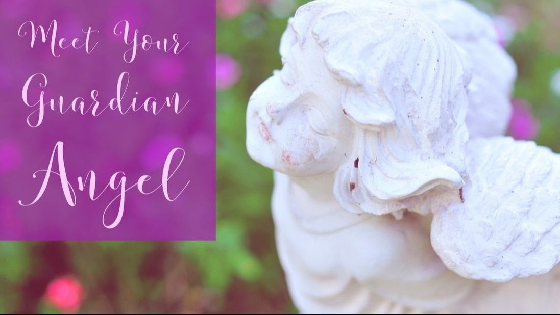 Meet Your Guardian Angel to know you are loved and never alone